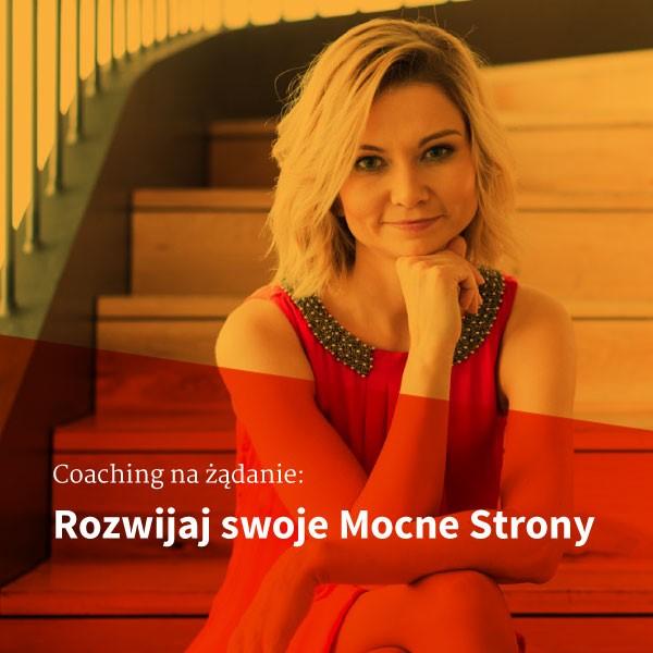 Coaching na żądanie: Rozwijaj swoje Mocne Strony   Sylwia Zawada, Coach